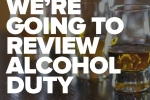 Review alcohol duty